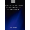 Derivative Actions and Corporate Governance – Arad Reisberg