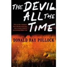 Devil All the Time – Donald Ray Pollock idegen nyelvű könyv