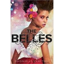 Dhonielle Clayton The Belles - A szépség ára gyermek- és ifjúsági könyv
