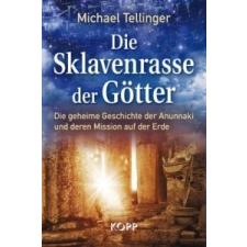 Die Sklavenrasse der Götter – Michael Tellinger idegen nyelvű könyv