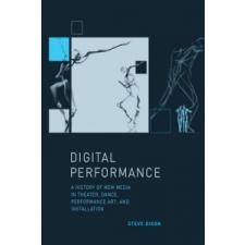 Digital Performance – Steve Dixon idegen nyelvű könyv