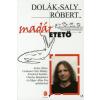 Dolák-Saly Róbert MADÁRETETŐ
