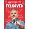 Dombóvári István DOMBÓVÁRI ISTVÁN - FÉLKÖVÉR