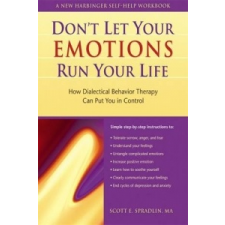 Don't Let Your Emotions Run Your Life – Scott E Spradlin idegen nyelvű könyv