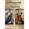 Doreen Virtue : Arkangyalok és felemelkedett Mesterek