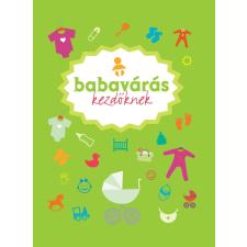 Dorling Kindersley Babavárás kezdőknek életmód, egészség