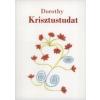 Dorothy KRISZTUSTUDAT