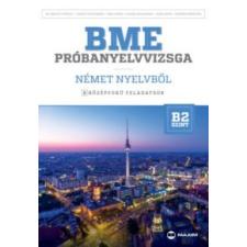 Dr. Brandt Györgyi, Czigány Zsusza, Deák Ágnes, Gasser Zsuzsanna, Hank Anita, Kondrik Krisztina BME próbanyelvvizsga német nyelvből - 8 középfokú feladatsor - B2 szint (CD-vel) nyelvkönyv, szótár