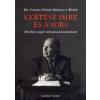 dr. Czeizel Endre, Bárdossy Péter Kertész Imre és a sors