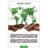 Dr. Gazdag László Környezetgazdaságtan, környezetgazdálkodás