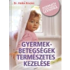 DR. HEIKE KOVÁCS GYERMEKBETEGSÉGEK TERMÉSZETES KEZELÉSE /ALTERNATÍV GYÓGYMÓDOK LEXIKONA 1 db