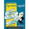 Dr. Kamarás Péter DR. KAMARÁS PÉTER - ÜGYVÉDNÉL VAGYOK! - JOGI FOGÁSOK ÉS MELLÉFOGÁSOK