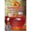 Dr. Kovács József Gyógyítások a méhészet termékeivel - Kovács József természetgyógyász