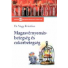 Dr. Nagy Krisztina MAGASVÉRNYOMÁS-BETEGSÉG ÉS CUKORBETEGSÉG