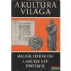 Dr. Pók Lajos - A kultúra világa - Magyar irodalom / A magyar nép története