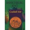 dr. Ranschburg Jenő CSALÁDI KÖR - AZ ÉLET DOLGAI -