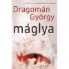 Dragomán György Máglya