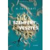 E. Lockhart LOCKHART, E. - SZEMFÉNYVESZTÉS