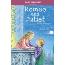 Easy Reading: Level 4 - Romeo and Juliet idegen nyelvű könyv