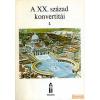 Ecclesia A XX. század konvertitái I-II.