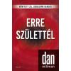 ÉDESVÍZ Dan Millman - Erre születtél - Jubileumi kiadás (új példány)