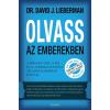 Édesvíz Kiadó David J. Lieberman: Olvass az emberekben - A módszer, amit az FBI és az Amerikai Egyesült Államok hadserege használ