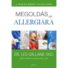 Édesvíz Kiadó Leo Galland: Megoldás az allergiára - A tünetek mögött rejlő titkok