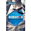ÉDESVÍZ NEILL, MICHAEL - REVOLUTION - GONDOLOD VAGY ÉLED A VALÓSÁGOT?