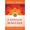 ÉDESVÍZ SZEPES MÁRIA - A SZERELEM MÁGIÁJA - FÛZÖTT