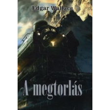 Edgar Wallace A megtorlás regény