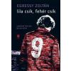 Egressy Zoltán Lila csík, fehér csík