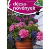 Elek Mária - DÉZSANÖVÉNYEK - 1X1 KERTÉSZ