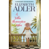 Elizabeth Adler A Villa Romantica titka