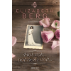 Elizabeth Berg BERG, ELIZABETH - HOL VOLT, HOL NEM VOLT...