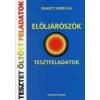 ELÖLJÁRÓSZÓK - TESZTFELADATOK