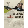 Előretolt helyőrség íróakadémia Sántha Attila: Bühnagy székely szótár