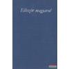 Először magyarul - Hat évezred költészetéből