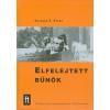 ELTE Eötvös Kiadó Elfelejtett bűnök - A holokauszt és a fogyatékossággal élő emberek