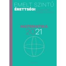 Emelt szintű érettségi - matematika - 2021 tankönyv