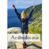 Emma TÓTH KLAUDIA - AZ ÉBREDÉS ÚTJA - EL CAMINO (EMMA)