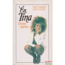 Én, Tina - életem regénye antikvárium - használt könyv