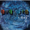 Erasure ERASURE - I Say I Say I Say CD