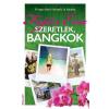 Erawan Könyvkiadó Fejős Éva: Szeretlek, Bangkok