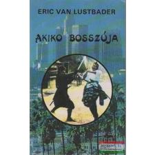 Eric van Lustbader - Akiko bosszúja irodalom