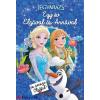 Erica David - Matthew Sinclair Foreman Disney - Jégvarázs - Egy év Elzával és Annával (és persze Olaffal!)