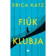 Erica Katz Fiúk klubja irodalom