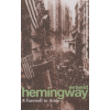 Ernest Hemingway A FAREWELL TO ARMS
