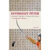 Esterházy Péter EGYSZERŰ TÖRTÉNET VESSZŐ SZÁZ OLDAL - ÜKH 2013 - A KARDOZÓS VÁLTOZAT
