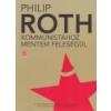 Európa Kommunistához mentem feleségül - Philip Roth