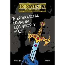 Fabian Lenk : A Kerekasztal lovagjai 1000 veszély közt irodalom